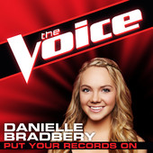 Put Your Records On (The Voice Performance) - Danielle Bradbery